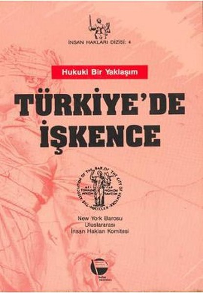 Türkiyede İşkence Hukuki Bir Yaklaşım.pdf