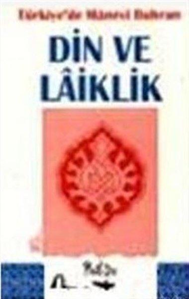 Türkiyede Manevi Buhran Din ve Laiklik.pdf