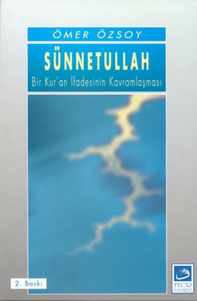 Sünnetullah Bir Kuran İfadesinin Kavramlaşması.pdf