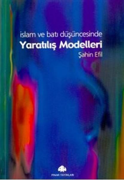 İslam ve Batı Düşüncesinde Yaratılış Modelleri.pdf