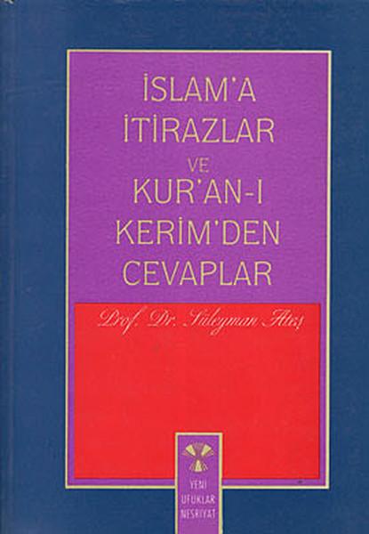 İslama İtirazlar ve Kuran-ı Kerimden Cevaplar.pdf
