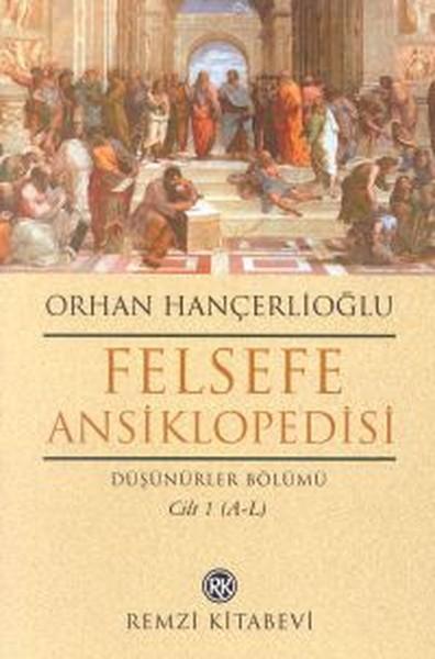 Felsefe Ansiklopedisi Cilt: 1 Düşünürler Bölümü.pdf