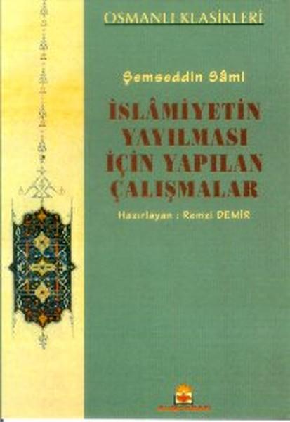 İslamiyetin Yayılması İçin Yapılan Çalışmalar.pdf