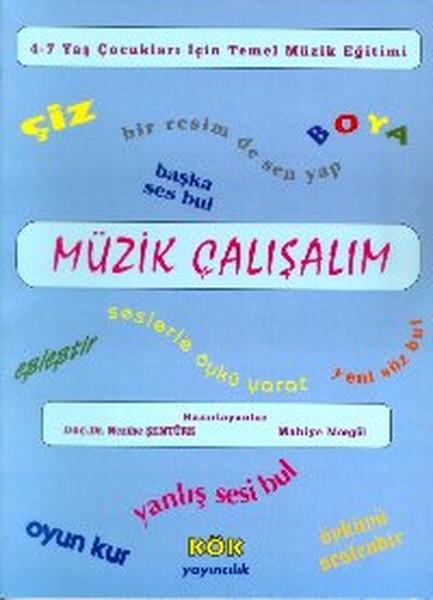 Müzik Çalışalım4-7 Yaş Çocukları İçin Temel Müzik Eğitimi.pdf