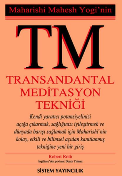 TMMaharishi Mahesh Yoginin Transandantal Meditasyon Tekniği.pdf