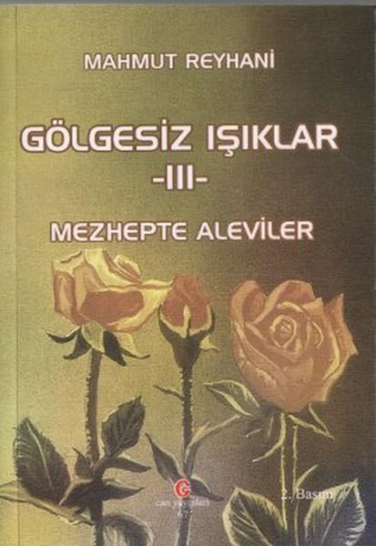 Gölgesiz Işıklar 3 - Mezhepte Aleviler.pdf
