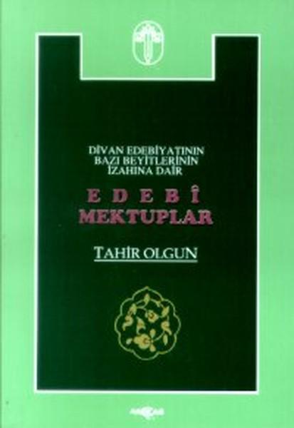 Edebi Mektuplar Divan Edebiyatının Bazı Beyitlerinin İzahına Dair.pdf