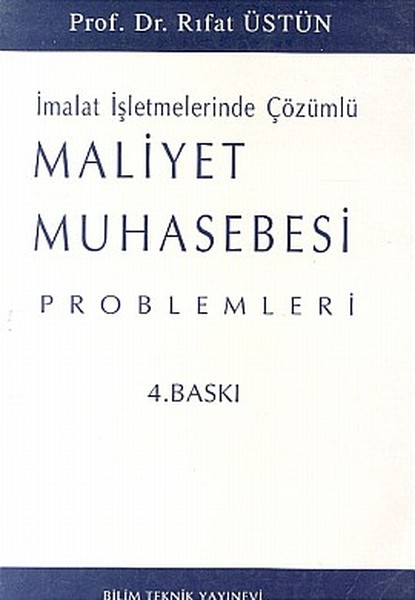 Maliyet Muhasebesi Problemleri İmalat İşletmelerinde Çözümlü.pdf