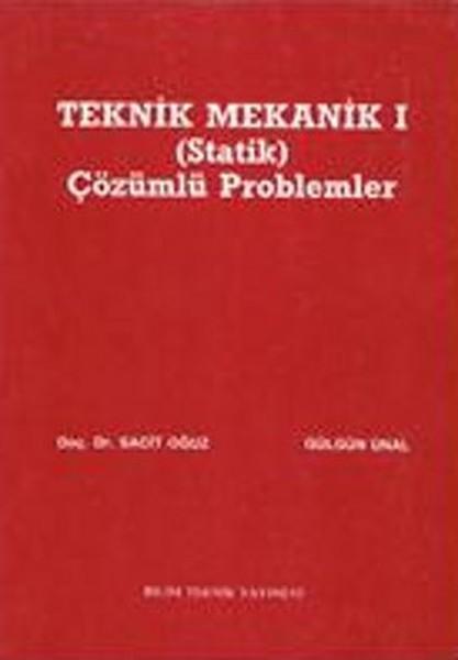 Teknik Mekanik 1 (Statik) Çözümlü Problemler.pdf
