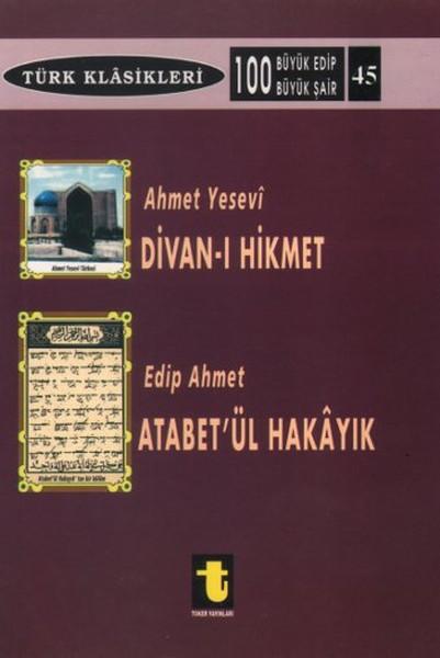 Ahmet Yesevi ve Divan-ı Hikmet Edip Ahmet ve Atabet-ül Hakayık.pdf