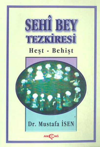 Sehi Bey TezkiresiHeşt-Behişt