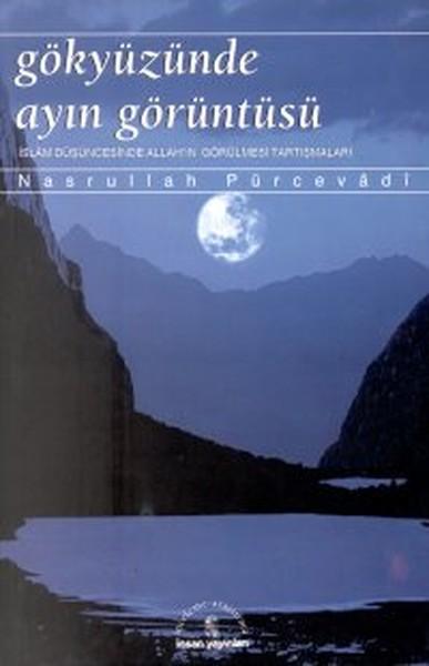 Gökyüzünde Ayın Görüntüsüİslam Düşüncesinde Allahın Görülmesi Tartışmaları.pdf