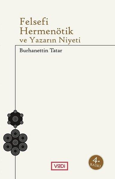 Felsefi Hermenötik ve Yazarın Niyeti.pdf