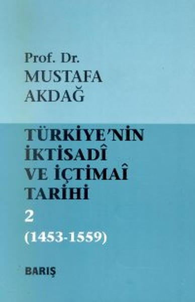 Türkiyenin İktisadi ve İçtimai Tarihi Cilt: 21453-1559.pdf