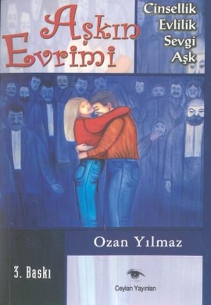 Aşkın EvrimiCinsellik - Evlilik - Sevgi - Aşk.pdf