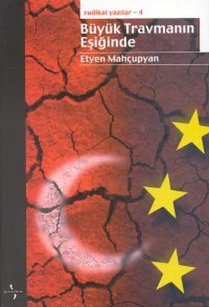 Radikal Yazılar 4: Büyük Travmanın Eşiğinde.pdf