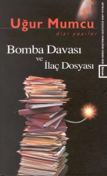 Bomba Davası ve İlaç Dosyası.pdf