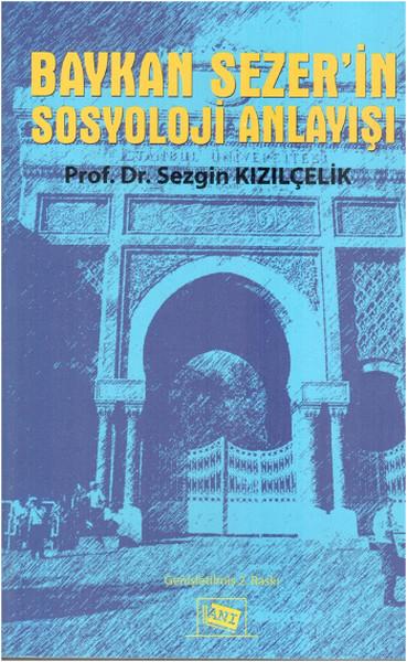 Baykan Sezerin Sosyoloji Anlayışı.pdf