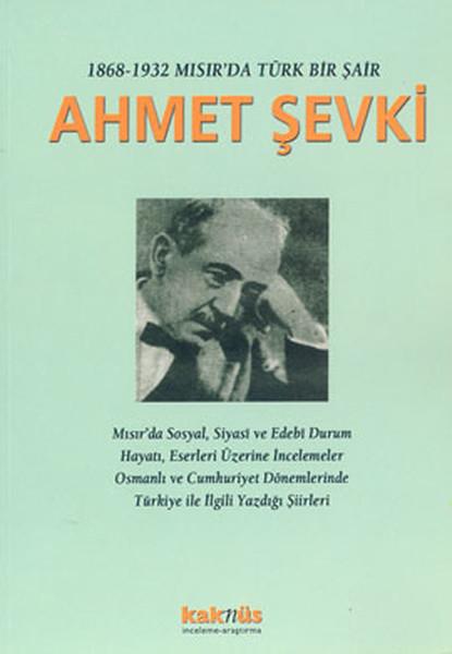 1868-1932 Mısırda Türk Bir Şair Ahmet Şevki.pdf