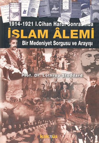 1914-1921 1. Cihan Harbi Sonrasında İslam Alemi.pdf