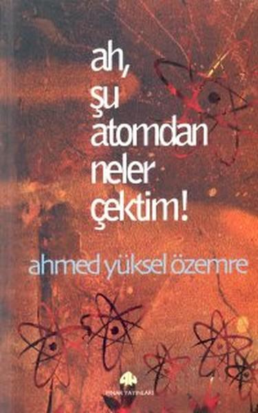 Ah, Şu Atomdan Neler Çektim!.pdf