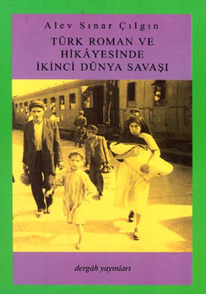 Türk Roman ve Hikayesinde İkinci Dünya Savaşı.pdf