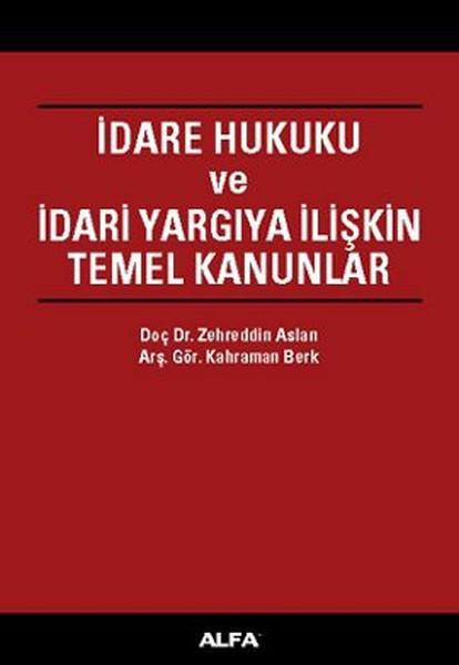 İdare Hukuku ve İdari Yargıya İlişkin Temel Kanunlar.pdf