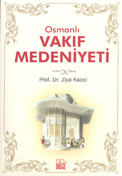 Osmanlı Vakıf Medeniyeti.pdf