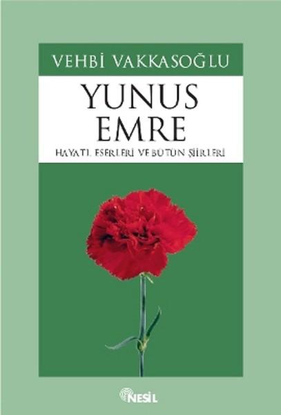 Yunus EmreHayatı, Eserleri ve Bütün Şiirleri.pdf