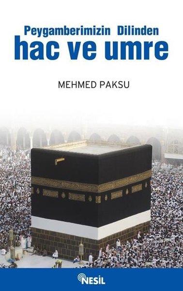 Peygamberimizin Dilinden Hac ve Umre.pdf