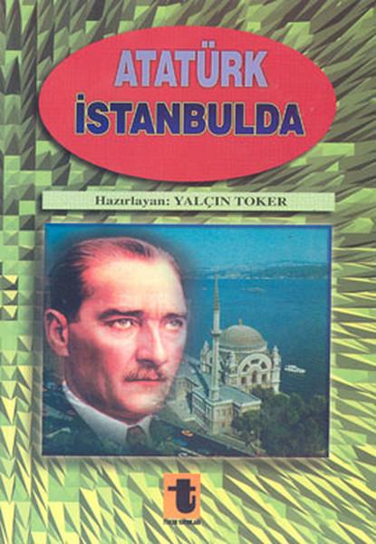Atatürk İstanbul`da