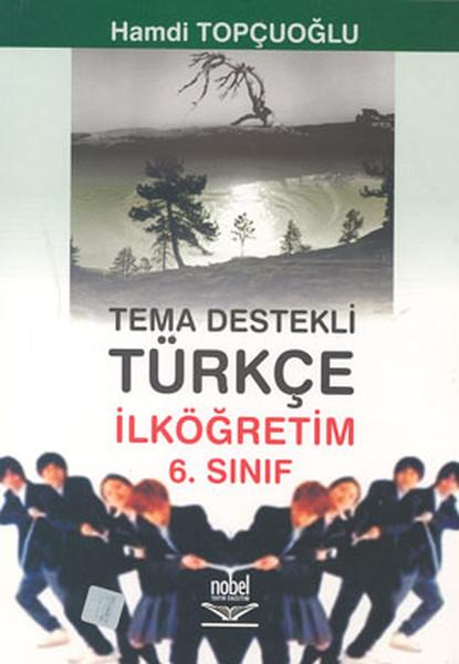 Tema Destekli Türkçe İlköğretim 6. Sınıf.pdf