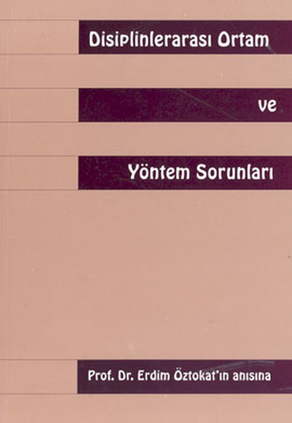 Disiplinlerarası Ortam ve Yöntem Sorunları.pdf