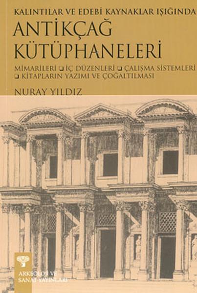 Antikçağ Kütüphaneleri Kalıntılar ve Edebi Kaynaklar Işığında.pdf