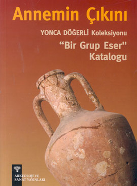 Annemin Çıkını - Yonca Döğerli KoleksiyonuBir Grup Eser Kataloğu.pdf
