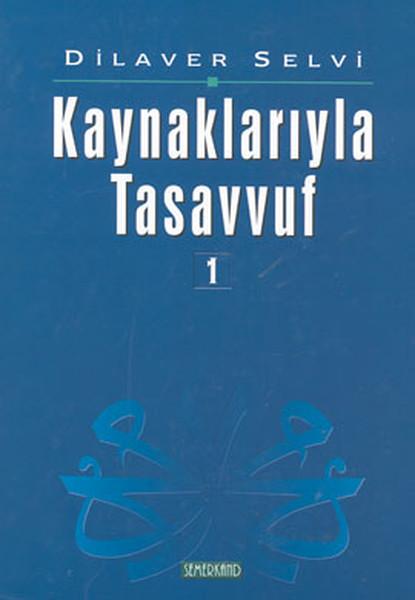 Kaynaklarıyla Tasavvuf 1.pdf