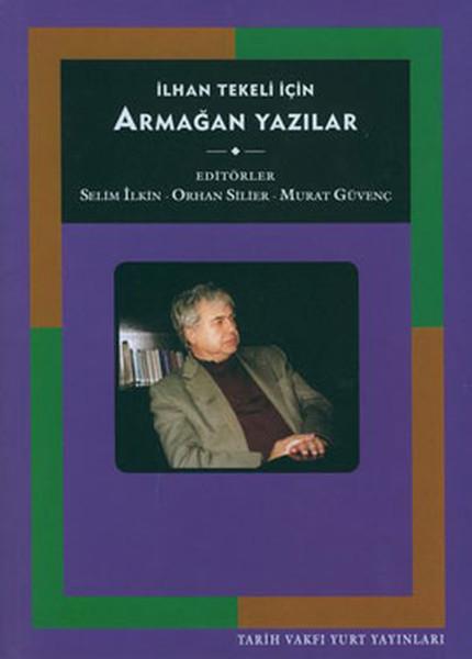İlhan Tekeli İçin Armağan Yazılar.pdf