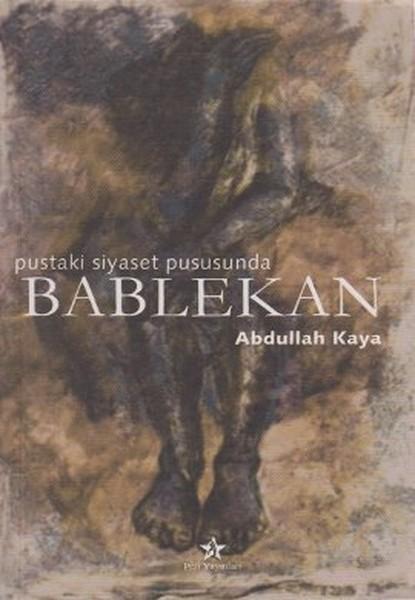 Bablekan Pustaki Siyaset Pususunda.pdf