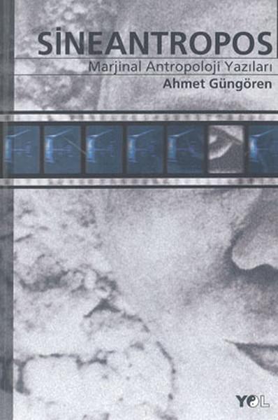 SineantroposMarjinal Antropoloji Yazıları.pdf