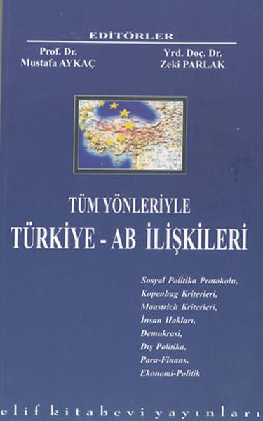 Tüm Yönleriyle Türkiye - AB İlişkileri.pdf