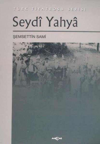 Seydi Yahya Türk Tiyatrosu Serisi.pdf