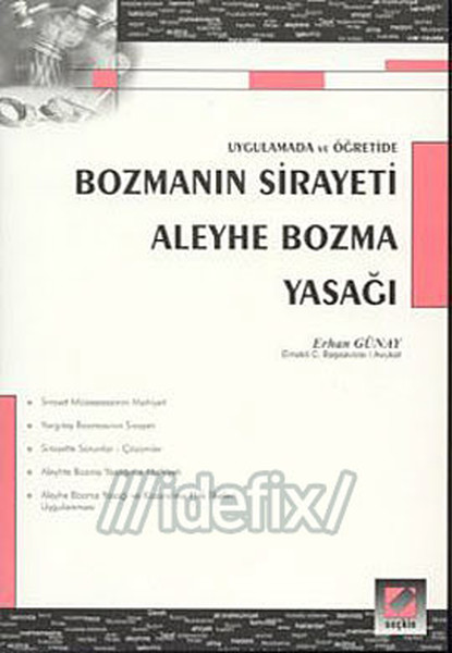 Bozmanın Sirayeti - Aleyhe Bozma Yasağı.pdf