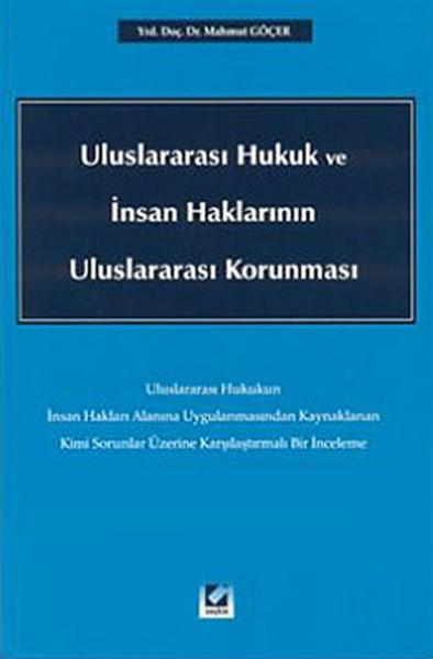 Uluslararası Hukuk ve İnsan Haklarının Uluslararası Korunması.pdf