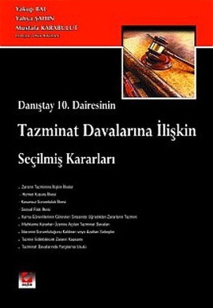 Danıştay 10. Dairesinin Tazminat Davalarına İlişkin Seçilmiş Kararları.pdf