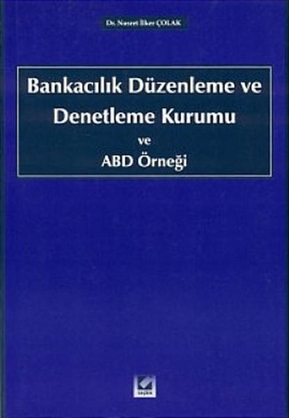 Bankacılık Düzenleme ve Denetleme Kurumu ve ABD Örneği.pdf