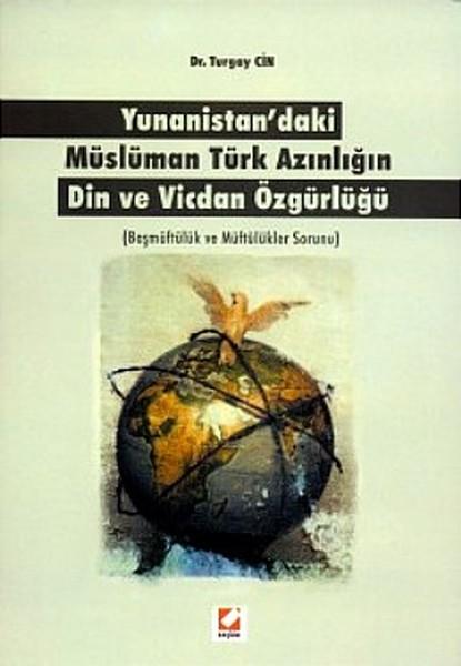 Yunanistandaki Müslüman Türk Azınlığın Din ve Vicdan Özgürlüğü.pdf