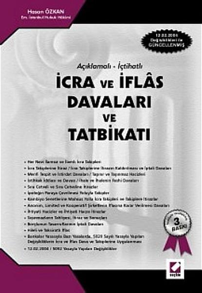 Açıklamalı - İçtihatlı İcra ve İflas Davaları ve Tatbikatı.pdf