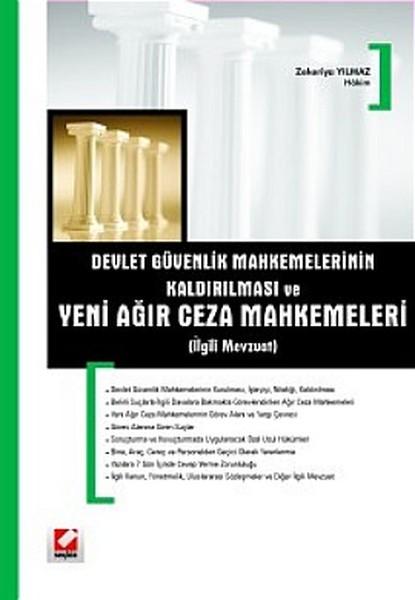 Devlet Güvenlik Mahkemelerinin (DGMlerin) Kaldırılması ve Yeni Ağır Ceza Mahkemeleri (İlgili Mevzua.pdf