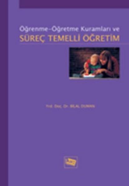 Öğrenme Öğretme Kuramları ve Süreç Temelli Öğretim.pdf