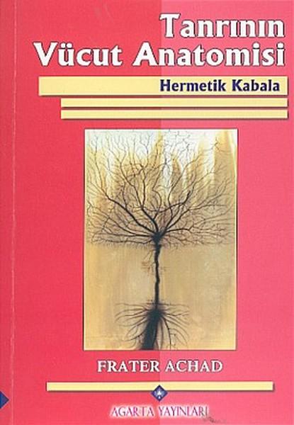 Tanrının Vücut Anatomisi - Hermetik Kabala.pdf